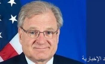 السفير الأمريكي لدى ليبيا: ندعم رحيل القوات الأجنبية من ليبيا