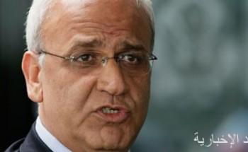 عريقات: لن يصدر مرسوم بإجراء الانتخابات الفلسطينية إلا بتعهد إسرائيل بعدم عرقلتها