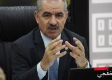 رئيس الوزراء الفلسطينى : نرفض خطة السلام الأمريكية لحل الصراع مع إسرائيل
