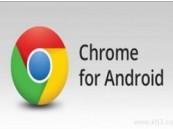 جوجل تطلق النسخة 28 من متصفح كروم لأندرويد